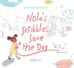 Nola's Scribbles Save the Day Cover Image
