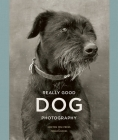 Really Good Dog Photography Cover Image