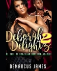 Deborah DeLightz 2: The Tale of a Brazilian BBW Film Scarlet Cover Image