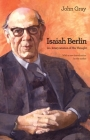 Isaiah Berlin: An Interpretation of His Thought Cover Image