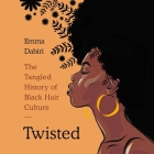 Twisted Lib/E: The Tangled History of Black Hair Culture Cover Image