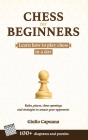 Chess for Beginners: Learn how to play chess in a day. Rules, pieces, chess openings and strategies to amaze your opponents Cover Image