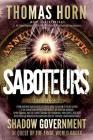 Saboteurs: From Shocking Wikileaks Revelations about Satanism in the US Capitol to the Connection Between Witchcraft, the Babalon Cover Image
