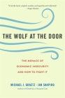 The Wolf at the Door: The Menace of Economic Insecurity and How to Fight It Cover Image
