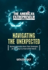 The American Entrepreneur Volume II: Navigating the Unexpected Cover Image