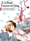 A School Frozen in Time, volume 2 Cover Image
