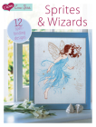 I Love Cross Stitch - Sprites & Wizards: 12 Spell-Binding Designs Cover Image