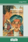 The Breadwinner (16pt Large Print Edition) Cover Image
