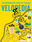 Velopedia: The infographic book of cycling Cover Image