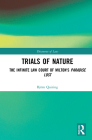 Trials of Nature: The Infinite Law Court of Milton's Paradise Lost Cover Image