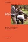 Return to the Postcolony: Specters of Colonialism in Contemporary Art Cover Image