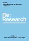 Design Discourse on Business and Industry: Re:Research, Volume 6 Cover Image