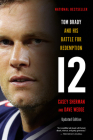 12: Tom Brady and His Battle for Redemption Cover Image