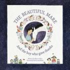 The Beautiful Mare: And the Boy Who Gave Thanks Cover Image