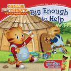Big Enough to Help (Daniel Tiger's Neighborhood) Cover Image