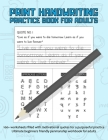 Print Handwriting Practice Books For Adults: 100+ worksheets filled with motivational quotes for a purposeful practice - Ultimate beginners friendly p Cover Image