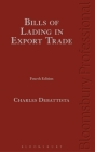 Debattista on Bills of Lading in Commodities Trade: (Fourth Edition) Cover Image