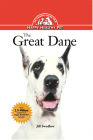 The Great Dane: An Owner's Guide to a Happy Healthy Pet (Your Happy Healthy Pet Guides #62) Cover Image