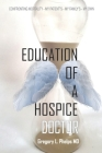 Education of a Hospice Doctor Cover Image