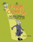 Farm Crimes! the Moo-Sterious Disappearance of Cow Cover Image