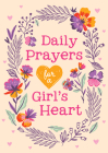 Daily Prayers for a Girl's Heart Cover Image