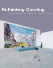 Rethinking Curating: Art After New Media (Leonardo) Cover Image