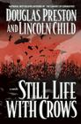 Still Life with Crows (Agent Pendergast series #4) Cover Image