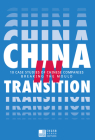 China in Transition: 10 Case Studies on Chinese Companies Breaking the Mold Cover Image