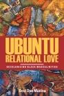 Ubuntu Relational Love: Decolonizing Black Masculinities Cover Image