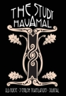 The Study Havamal: Old Norse - 3 English Translations - Journal Cover Image