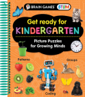 Brain Games Stem - Get Ready for Kindergarten: Picture Puzzles for Growing Minds (Workbook) Cover Image