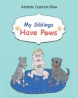 My Siblings Have Paws Cover Image