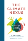 The Climate Nexus: Water, Food, Energy and Biodiversity Cover Image