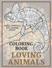 Loving Animals - Coloring Book - Camel, Capybara, Rat, Leopard, other Cover Image