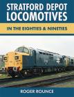 Stratford Depot Locomotives Cover Image