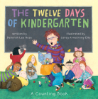 The Twelve Days of Kindergarten: A Counting Book Cover Image