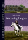 Wuthering Heights (Oxford Children's Classics) Cover Image