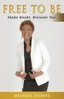Free To Be: Shake Doubt, Discover You Cover Image