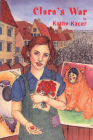 Clara's War (Holocaust Remembrance) Cover Image