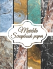 Marble Scrapbook Paper: Scrapbooking Paper size 8.5
