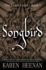 Songbird: a novel of the Tudor Court Cover Image