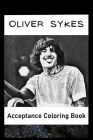 Acceptance Coloring Book: Awesome Oliver Sykes inspired coloring book for aspiring artists and teens. Both Fun and Educational. Cover Image