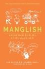 Manglish: Malaysian English at Its Wackiest Cover Image