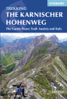 Trekking The Karnischer Höhenweg: The Carnic Peace Trail: Austria and Italy Cover Image