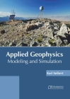 Applied Geophysics: Modeling and Simulation Cover Image