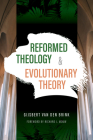Reformed Theology and Evolutionary Theory Cover Image