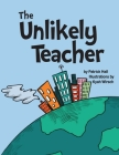 The Unlikely Teacher Cover Image