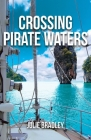 Crossing Pirate Waters (Escape #2) Cover Image
