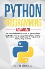 Python Programming: The Ultimate Advanced Guide to Python Coding Language, Machine Learning, and Data Analysis, Become an Expert with Hand Cover Image