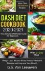 DASH Diet Cookbook 2020-21 Cover Image
